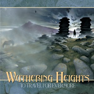Wuthering Heights альбом To Travel for Evermore