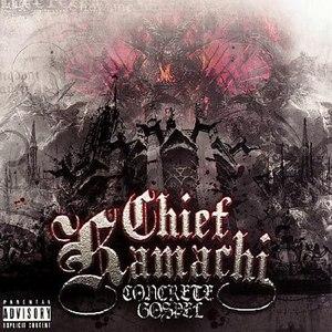 Chief Kamachi альбом The Concrete Gospel