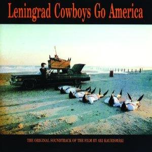 Leningrad Cowboys альбом Go America- The original soundtrack of the film by Aki Kaurismäki
