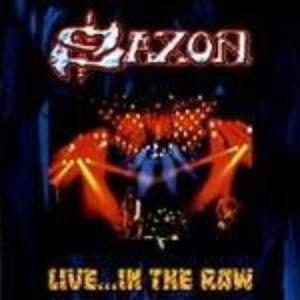 Saxon альбом Live... in the Raw