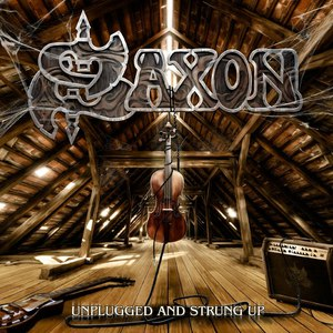 Saxon альбом Unplugged And Strung Up