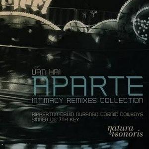 van hai альбом Aparte, Intimacy Remixes Collection