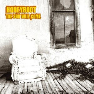 Honeyroot альбом The Sun Will Come