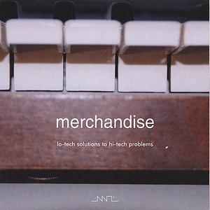 Merchandise альбом Lo-tech Solutions to Hi-tech Problems