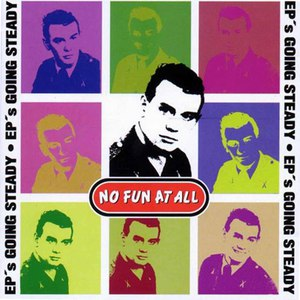 No Fun At All альбом EP's Going Steady