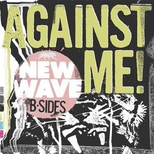 Against Me! альбом New Wave B-Sides