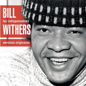 Bill Withers альбом Les Indispensables