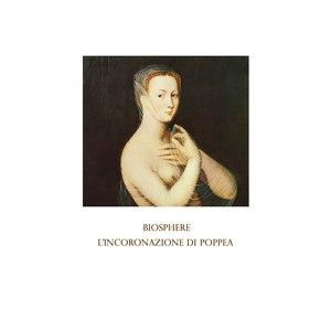 Biosphere альбом L'incoronazione di Poppea