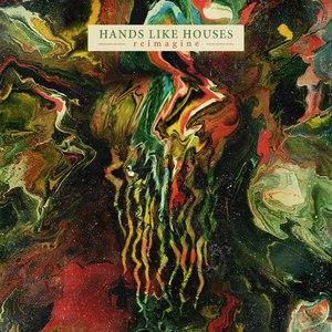 Hands Like Houses альбом Reimagine - EP