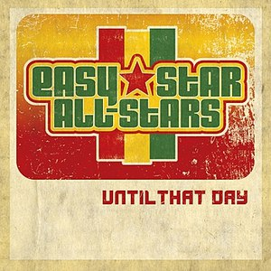 Easy Star All-Stars альбом Until That Day EP
