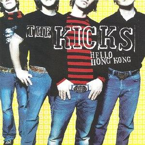 The Kicks альбом Hello Hong Kong