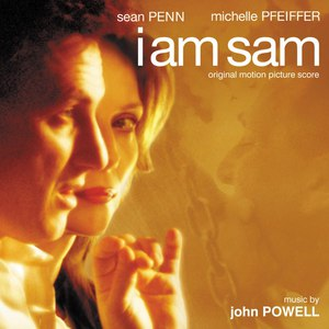John Powell альбом I Am Sam