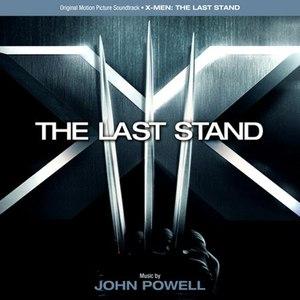 John Powell альбом X-Men: The Last Stand