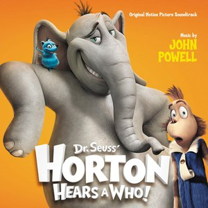 John Powell альбом Horton Hears A Who!