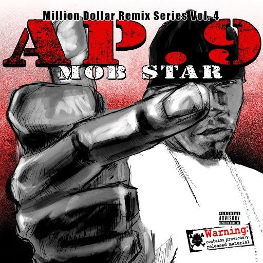 AP.9 альбом Mob Star - Million Dollar Remix Series, Vol. 4