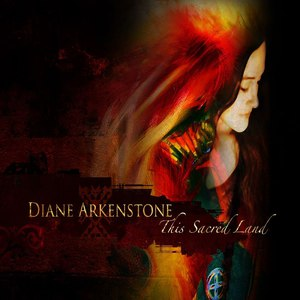Diane Arkenstone альбом This Sacred Land