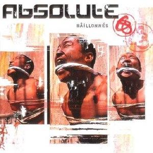 Absolute альбом Bâillonnés