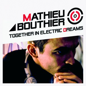 Mathieu Bouthier альбом Together In Electric Dreams