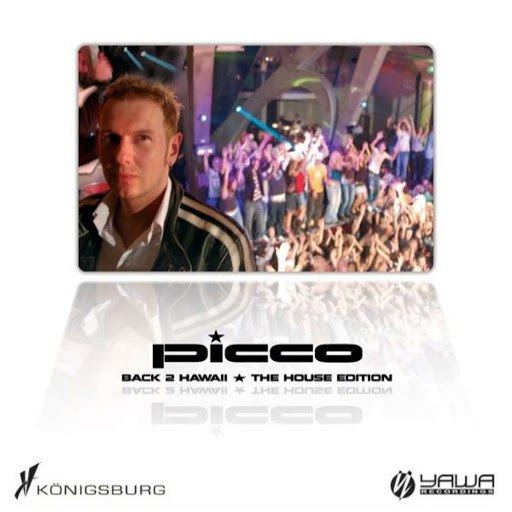 Picco альбом Back To Hawaii (The House-Edition)