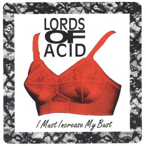 Lords of Acid альбом I Must Increase My Bust