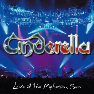 Cinderella альбом Live At The Mohegan Sun