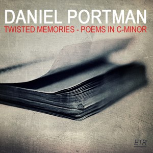 Daniel Portman альбом Twisted Memories - Poems In C-Minor