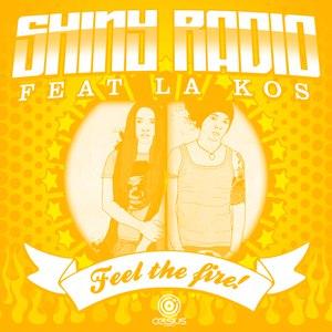 Shiny Radio альбом Feel the Fire!