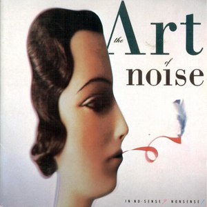 Art Of Noise альбом In No Sense? Nonsense!