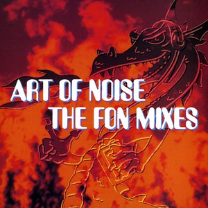 Art Of Noise альбом The Fon Mixes