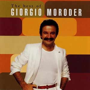 Giorgio Moroder альбом The Best of Giorgio Moroder
