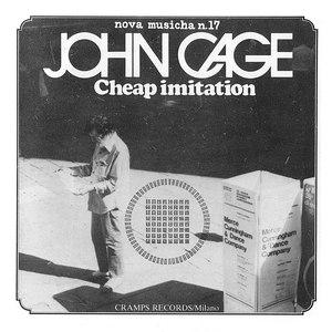 John Cage альбом Cheap Imitation