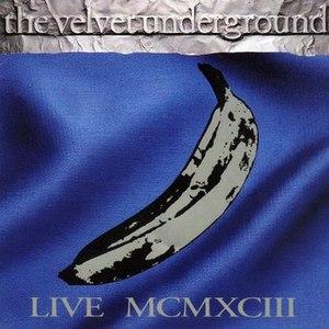 The Velvet Underground альбом Live MCMXCIII