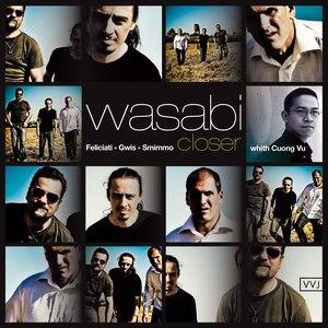 Wasabi альбом Closer