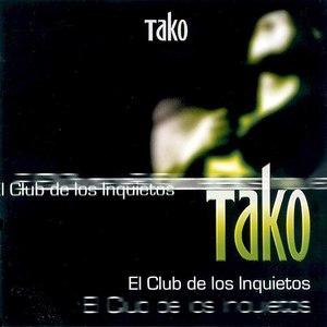 Tako альбом El Club de los inquietos