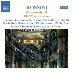 Gioacchino Rossini альбом ROSSINI: Maometto Secondo