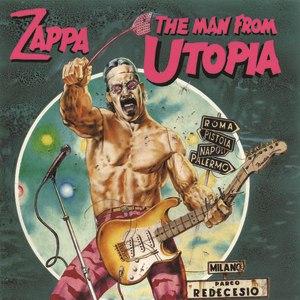 Frank Zappa альбом The Man From Utopia