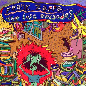 Frank Zappa альбом The Lost Episodes