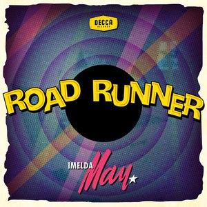Imelda May альбом Roadrunner