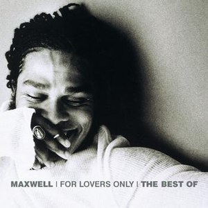 Maxwell альбом For Lover's Only: The Best Of