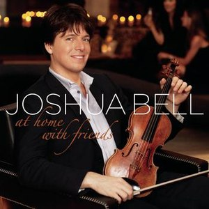 Joshua Bell альбом At Home With Friends