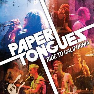 Paper Tongues альбом Ride To California