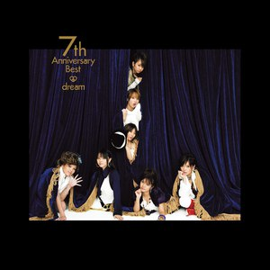 Dream альбом 7th Anniversary Best
