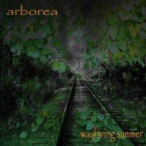 Arborea альбом Wayfaring Summer