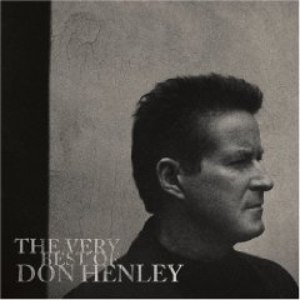 Don Henley альбом The Very Best Of Don Henley