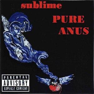 Sublime альбом Pure Anus