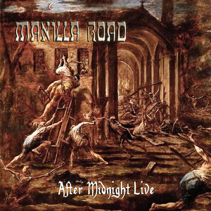 Manilla Road альбом After Midnight Live