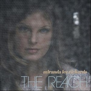 Miranda Lee Richards альбом The Reach