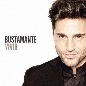 David Bustamante альбом Vivir