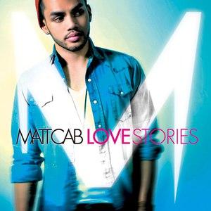 Matt Cab альбом Love Stories (Bonus Track Version)