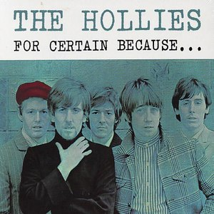 The Hollies альбом For certain because
